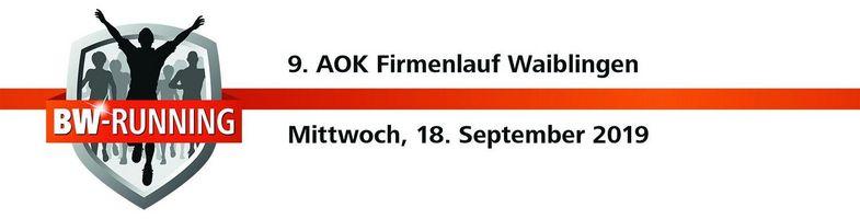 9. AOK Firmenlauf Waiblingen am Mittwoch, 18. September 2019 - Start: 18.00 Uhr - Rundsporthalle