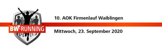 10. AOK Firmenlauf Waiblingen am Mittwoch, 23. September 2020 - Start: 18.00 Uhr - Rundsporthalle